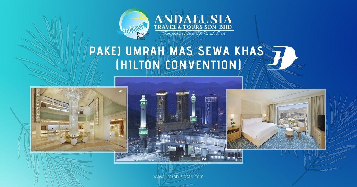 Umrah MAS Sewa Khas (Hilton Convention)