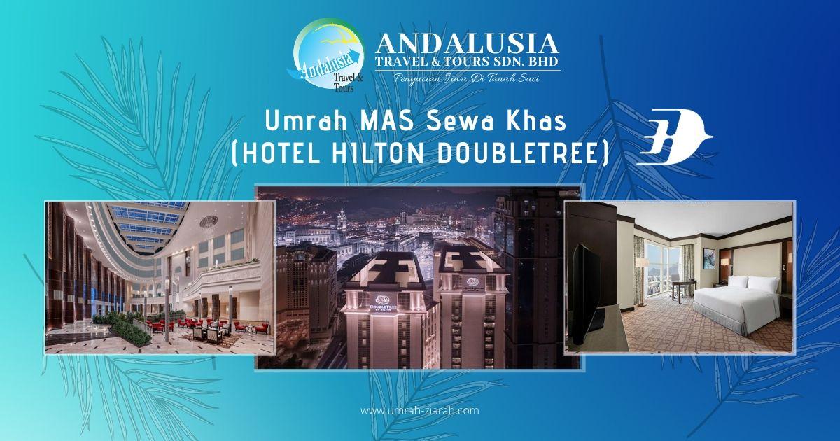 Umrah MAS Sewa Khas (Hotel Hilton Doubletree)