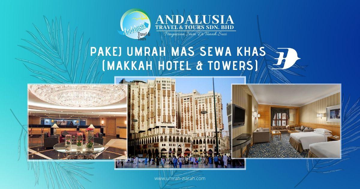 Umrah MAS Sewa Khas (Makkah Hotel & Towers)