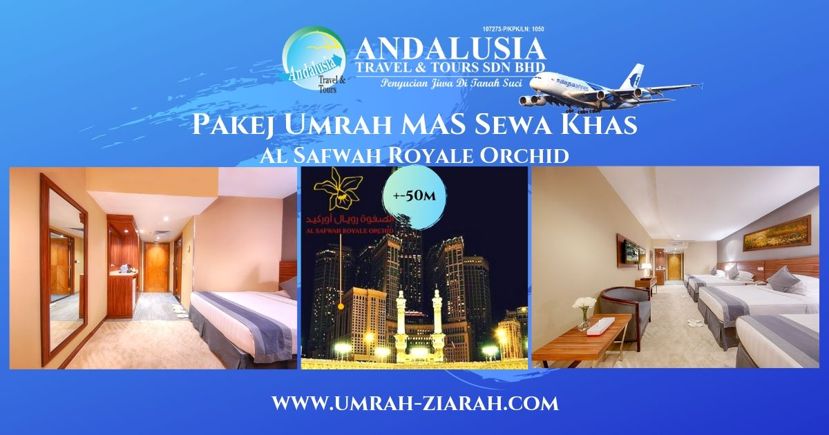 Umrah MAS Sewa Khas (Al Safwah Royale Hotel)
