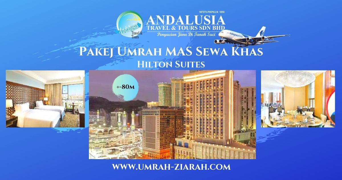 Umrah MAS Sewa Khas (Hilton Suites Makkah)