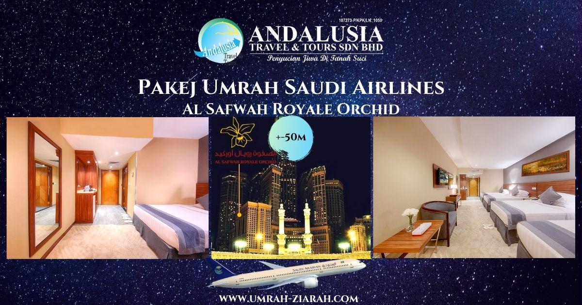 Umrah Saudi Air (Al Safwah Royale Hotel)