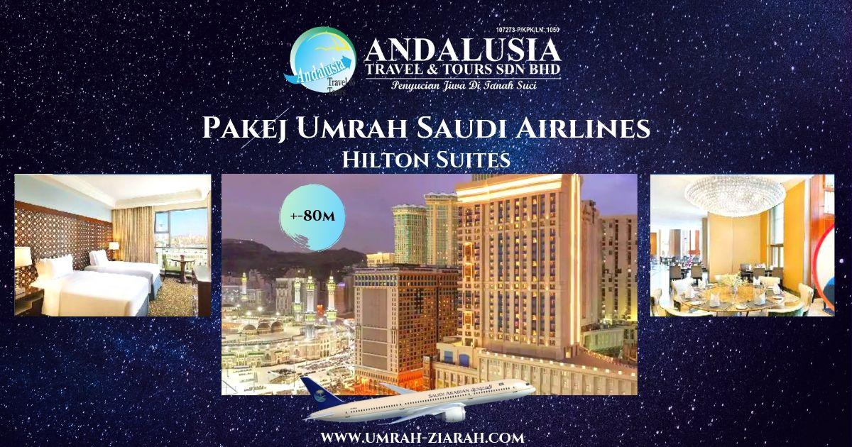 Umrah Saudi Air (Hilton Suites Makkah)
