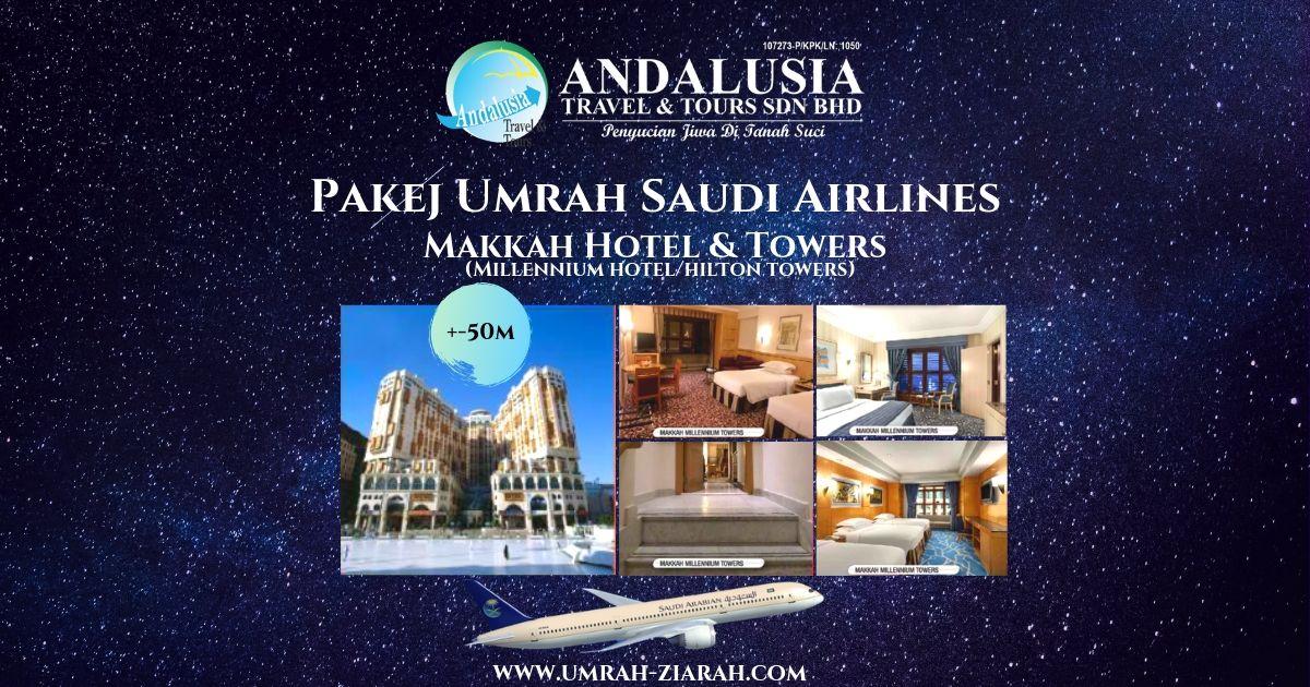 Umrah Saudi Air (Makkah Hotel & Towers)
